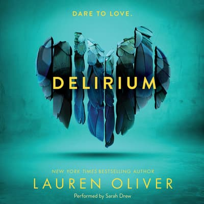 Delirium by Lauren Oliver audiobook