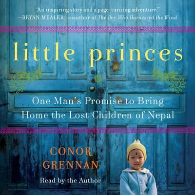 Little Princes by Conor Grennan audiobook