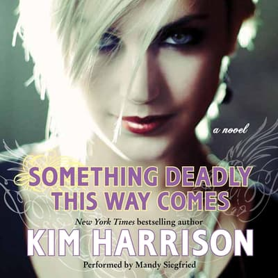Something Deadly This Way Comes by Kim Harrison audiobook