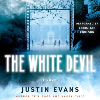 The White Devil by Justin Evans audiobook