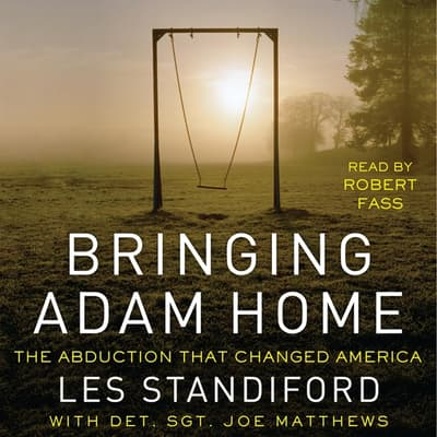 Bringing Adam Home by Les Standiford audiobook
