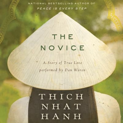 The Novice by Thich Nhat Hanh audiobook