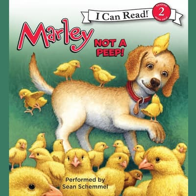 Marley: Not a Peep! by John Grogan audiobook