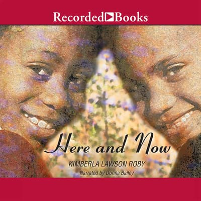 Here and Now by Kimberla Lawson Roby audiobook