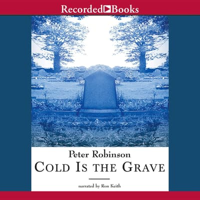 Cold Is the Grave by Peter Robinson audiobook