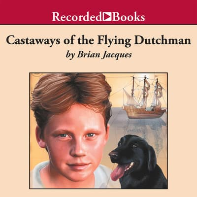 Castaways of the Flying Dutchman by Brian Jacques audiobook