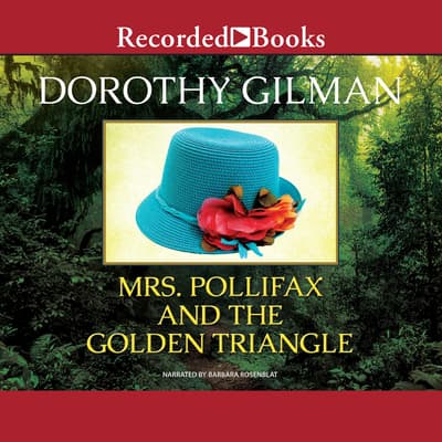 Mrs. Pollifax and the Golden Triangle by Dorothy Gilman audiobook