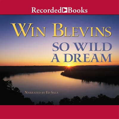 So Wild a Dream by Win Blevins audiobook
