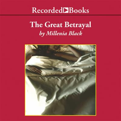 The Great Betrayal by Millenia Black audiobook