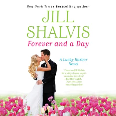 Forever and a Day by Jill Shalvis audiobook