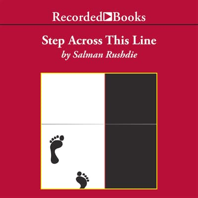 Step Across This Line by Salman Rushdie audiobook