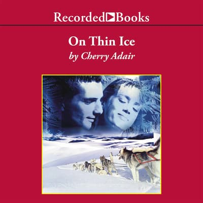 On Thin Ice by Cherry Adair audiobook