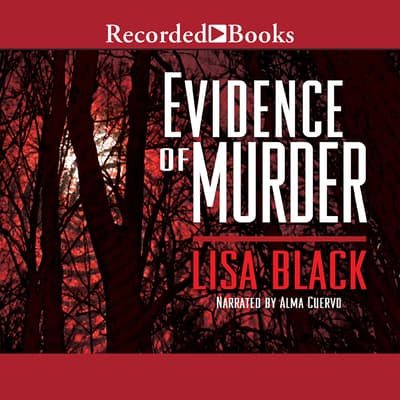 Evidence of Murder by Lisa Black audiobook