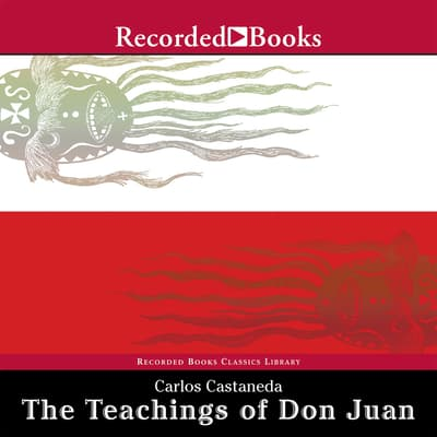 The Teachings of Don Juan by Carlos Castaneda audiobook