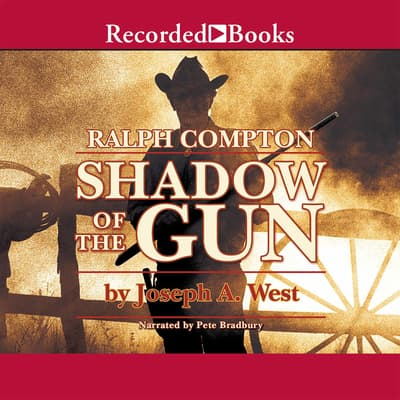 Ralph Compton Shadow of the Gun by Ralph Compton audiobook