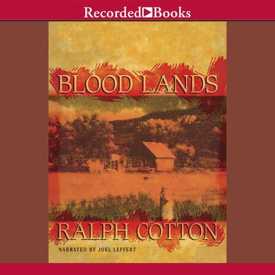 Blood Lands by Ralph Cotton audiobook