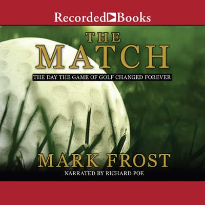 The Match by Mark Frost audiobook