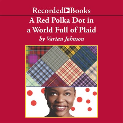 A Red Polka Dot in a World Full of Plaid by Varian Johnson audiobook