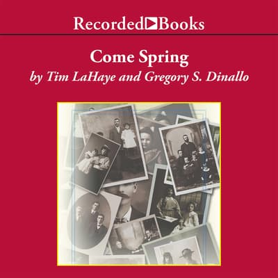 Come Spring by Tim LaHaye audiobook