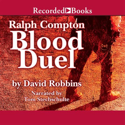 Ralph Compton Blood Duel by Ralph Compton audiobook
