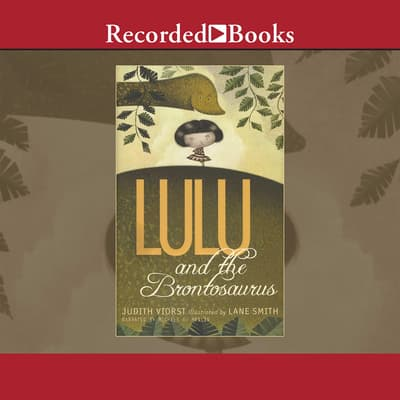 Lulu and the Brontosaurus by Judith Viorst audiobook