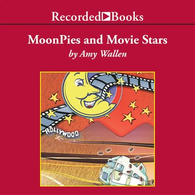 Moonpies and Movie Stars by Amy Wallen audiobook
