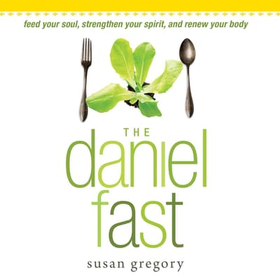 The Daniel Fast by Susan Gregory audiobook