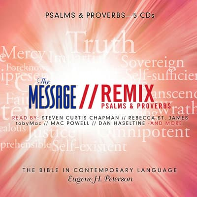 The Message Bible Remix Psalms & Proverbs by Eugene H. Peterson audiobook