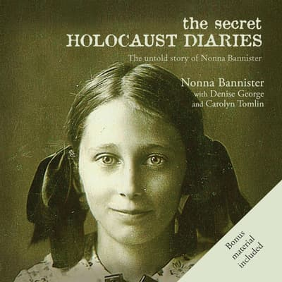 The Secret Holocaust Diaries by Nonna Bannister audiobook