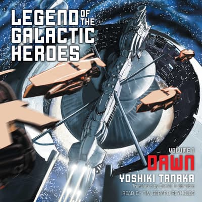 Legend of the Galactic Heroes, Vol. 1 by Yoshiki Tanaka audiobook