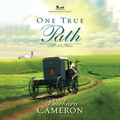 One True Path by Barbara Cameron audiobook