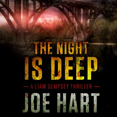 The Night Is Deep by Joe Hart audiobook