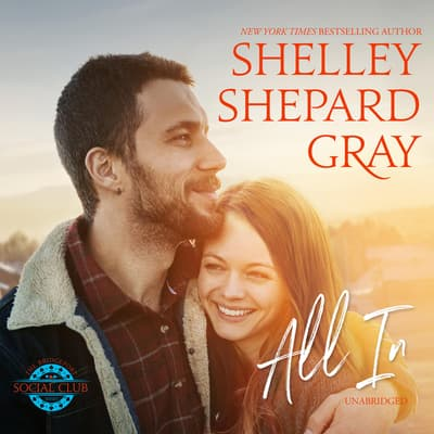 All In by Shelley Shepard Gray audiobook