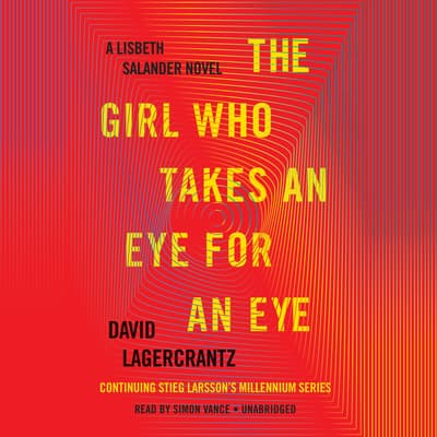 The Girl Who Takes an Eye for an Eye by David Lagercrantz audiobook