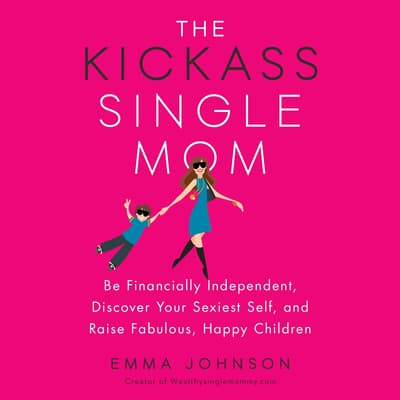 The Kickass Single Mom by Emma Johnson audiobook