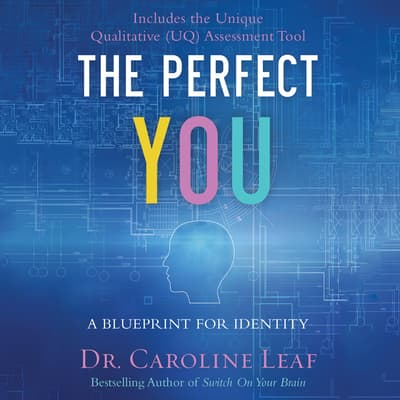 The Perfect You by Caroline Leaf audiobook