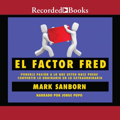 El factor Fred by Mark Sanborn audiobook