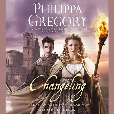 Changeling by Philippa Gregory audiobook
