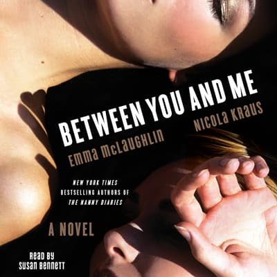 Between You and Me by Emma McLaughlin audiobook