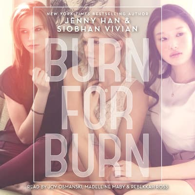 Burn for Burn by Jenny Han audiobook
