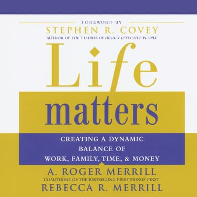 Life Matters by A. Roger Merrill audiobook