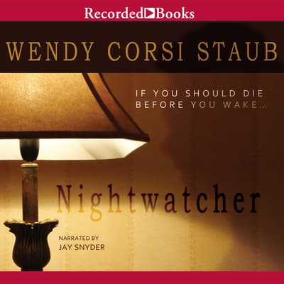 Nightwatcher by Wendy Corsi Staub audiobook
