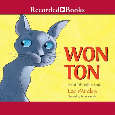 Won Ton by Lee Wardlaw audiobook