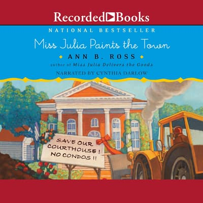 Miss Julia Paints the Town by Ann B. Ross audiobook