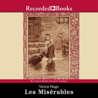 Les Miserables by Victor Hugo audiobook