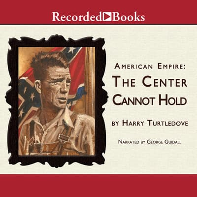The Center Cannot Hold by Harry Turtledove audiobook