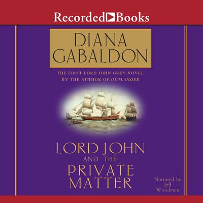 Lord John and the Private Matter by Diana Gabaldon audiobook