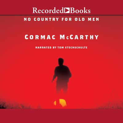 No Country for Old Men by Cormac McCarthy audiobook