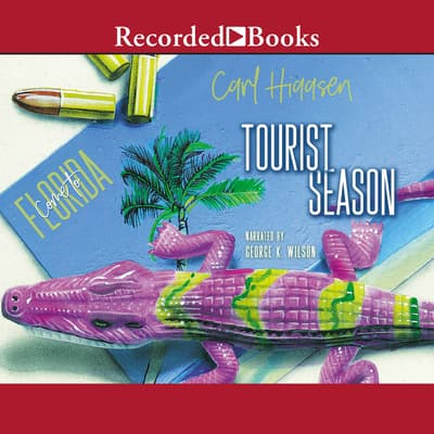 Tourist Season by Carl Hiaasen audiobook