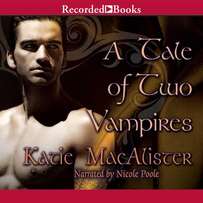 A Tale of Two Vampires by Katie MacAlister audiobook